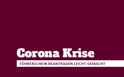 Corona Update | Führerschein trotz Corona